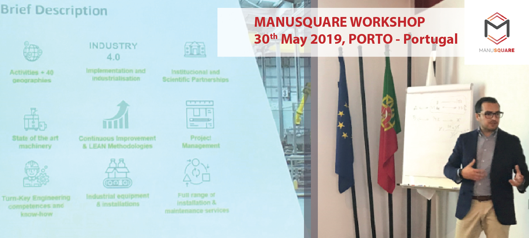 New platform for the generation of business presented in MANUSQUARE workshop