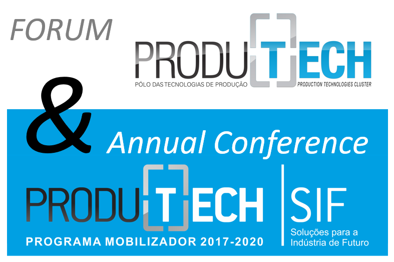 MANU-SQUARE platform will be presented at the joint initiative FORUM PRODUTECH and Annual Conference PRODUTECH SIF 2019.