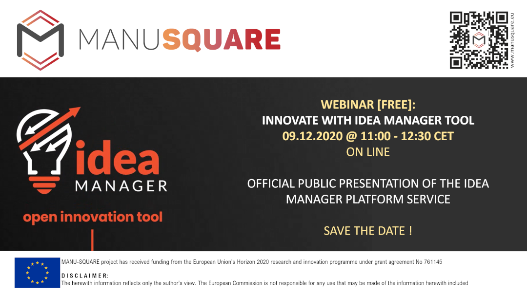 Official launch of the MANU-SQUARE platform IDEA MANAGER SERVICE.